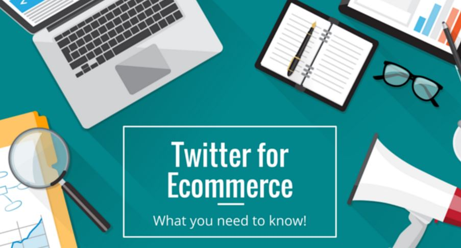 Twitter for Ecommerce: How to Market your Brand on Twitter