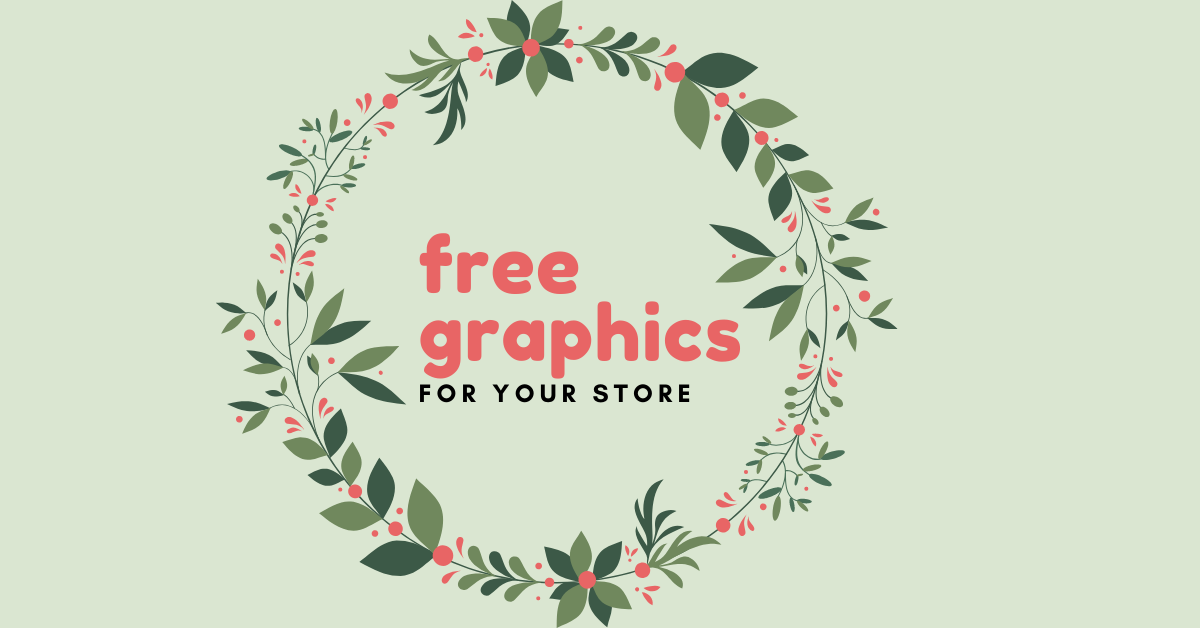 Free Graphics for Your Store