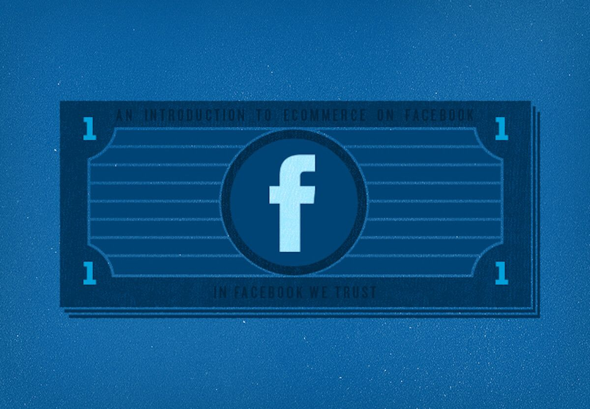 Facebook Ecommerce: The Handiest, Dandiest Guide to Facebook for Ecommerce