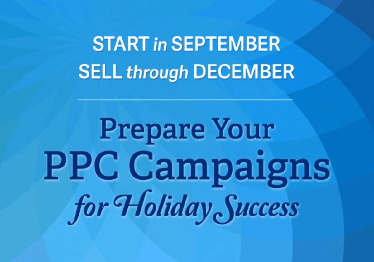 Webinar: Prepare Your PPC Campaigns for Holiday Success