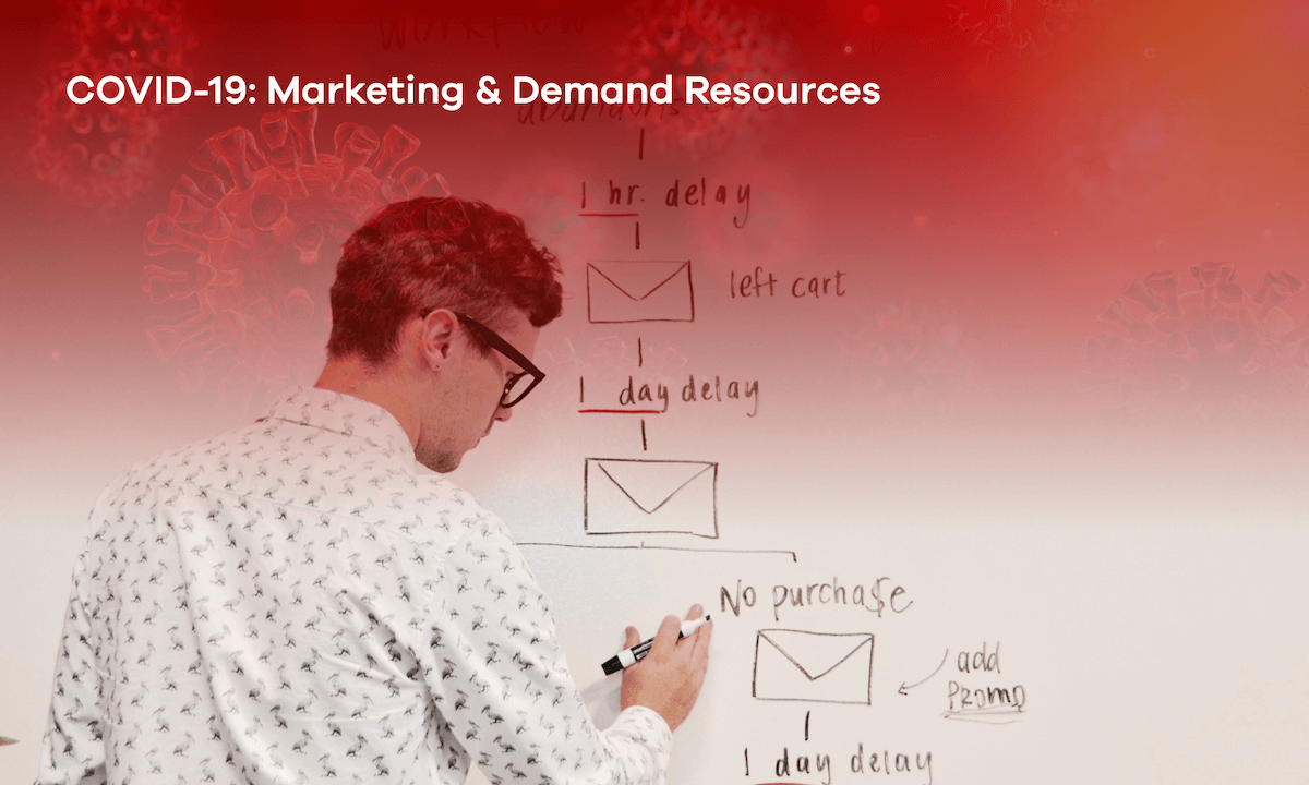 COVID-19: Marketing & Demand Resources
