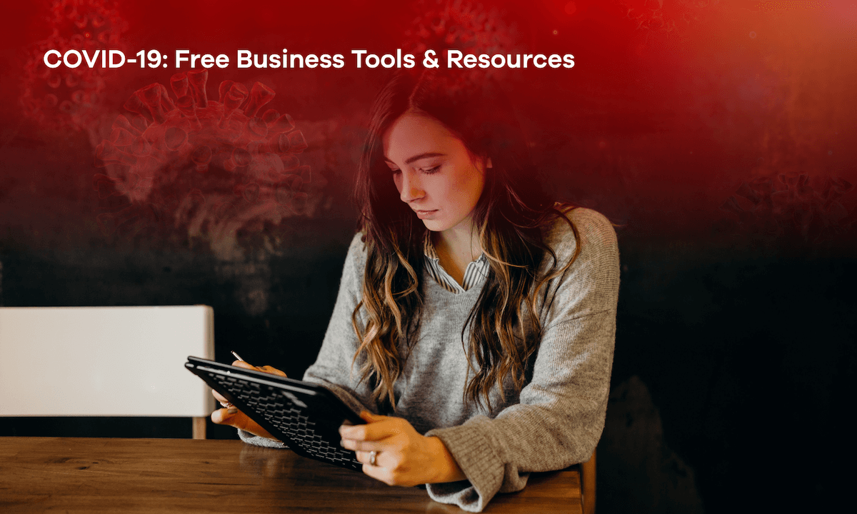 COVID-19: Free Business Tools & Resources