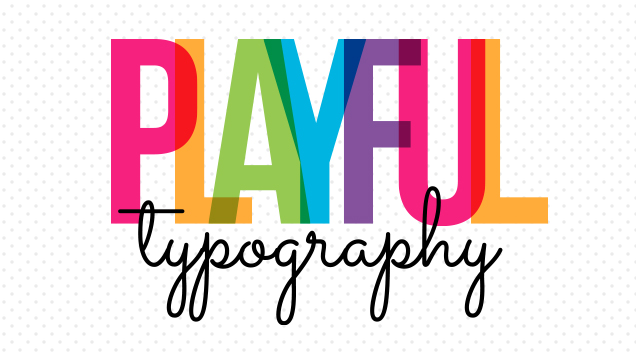 2playfultypography