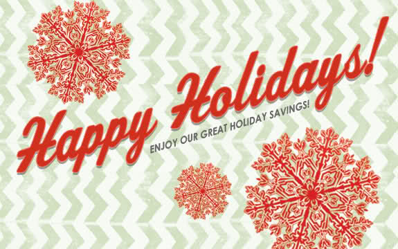 Enjoy Our Great Holiday Savings Graphic