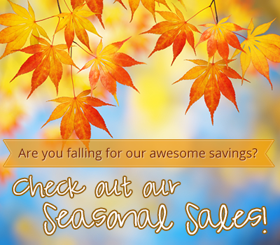 Check out our seasonal sales!